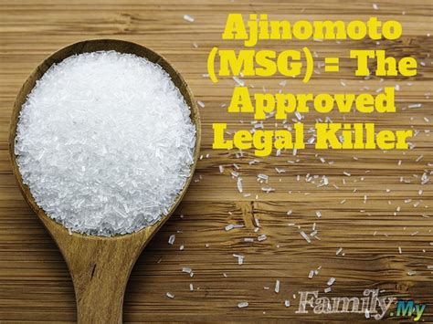 Ajinomoto (MSG) = The Approved Legal Killer   Malaysia