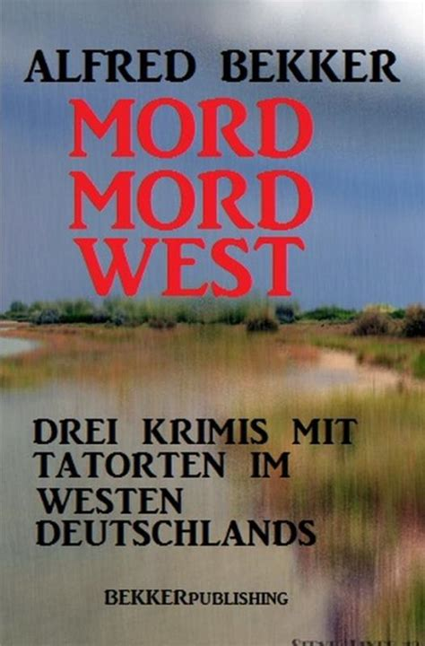 Mord Mord West | Lesejury