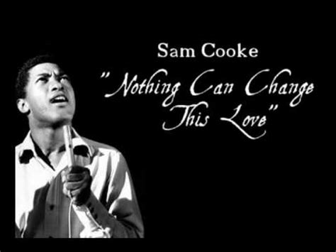 """""""Nothing Can Change This Love"""" - Sam Cooke - YouTube"""