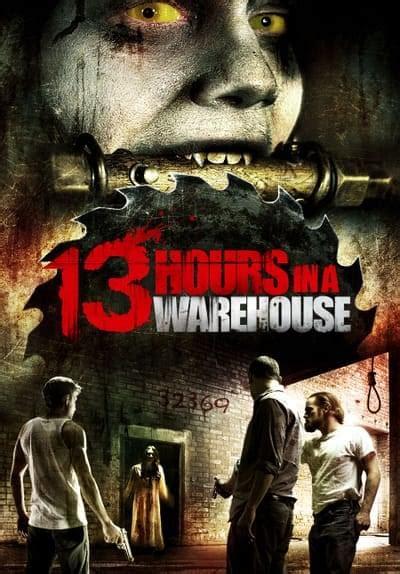 Watch 13 Hours in a Warehouse (2008) Full Movie Free
