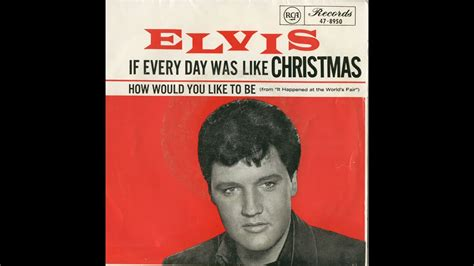 Elvis Presley - If Everyday Was Like Christmas - cover