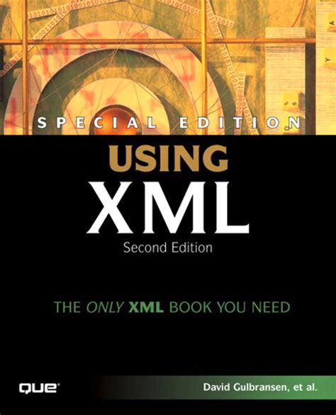 Special Edition Using XML, 2nd Edition | InformIT